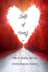 shift of heart - cheryl melody baskin
