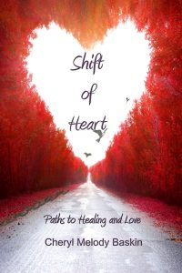 shift of heart - cheryl melody baskin
